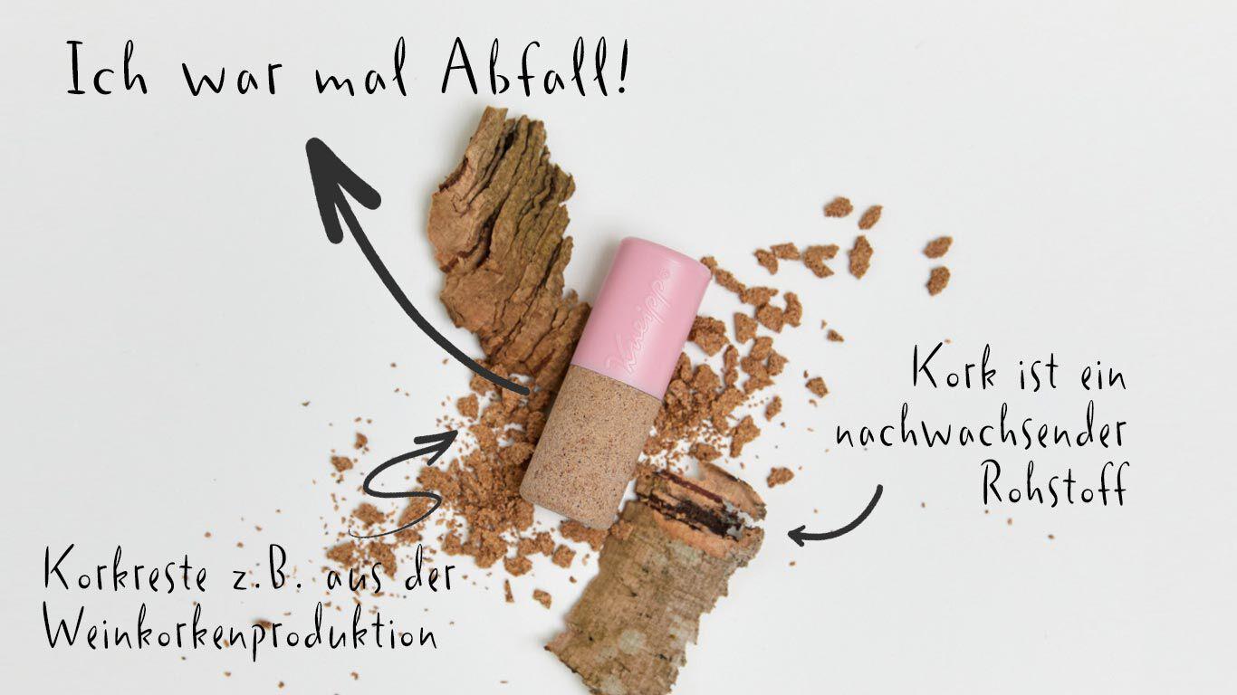 Unsere Lippenpflege-Hülsen werden aus Korkresten hergestellt
